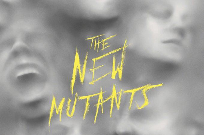 The New Mutants – มิวแทนท์รุ่นใหม่